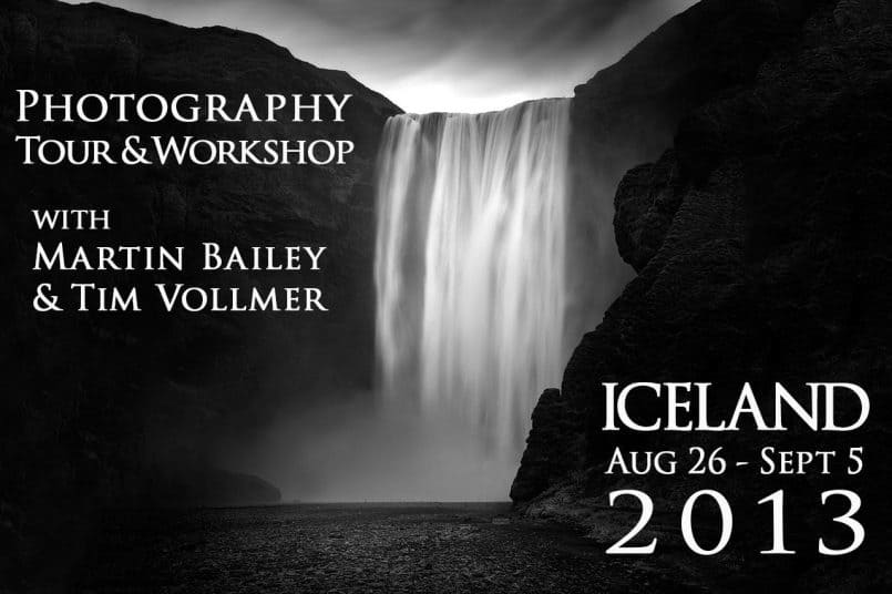 Martin Bailey Photography Tour & Workshop - Iceland 2013