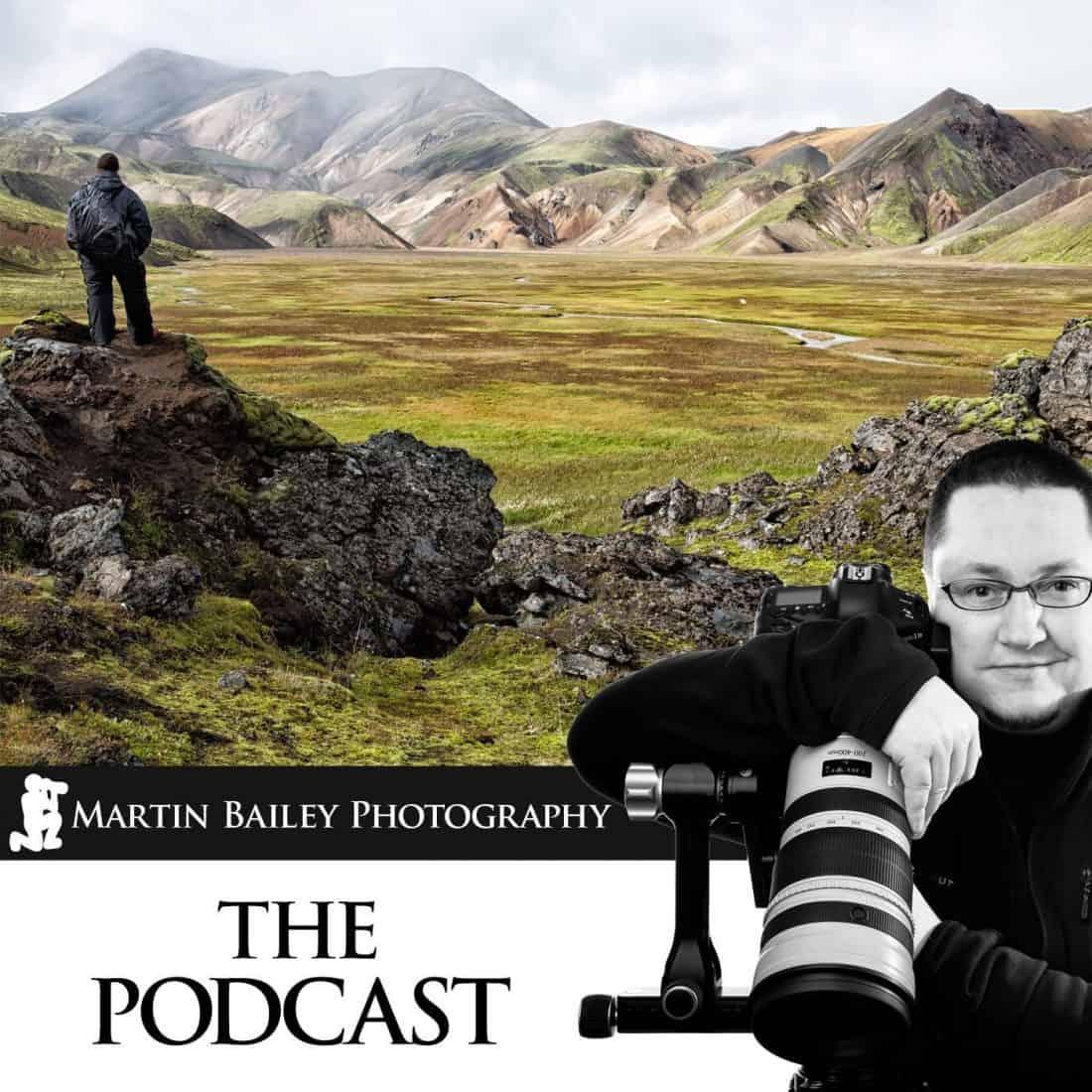 Martin Bailey Photography Podcast