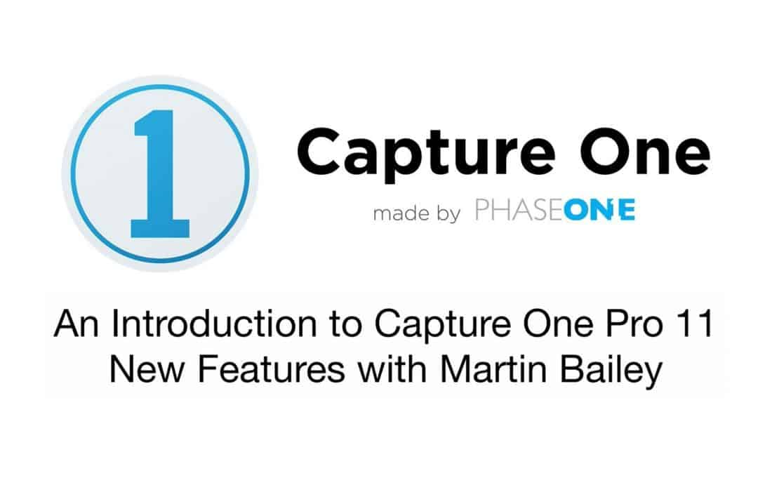 Capture One Pro 11 New Features Introduction