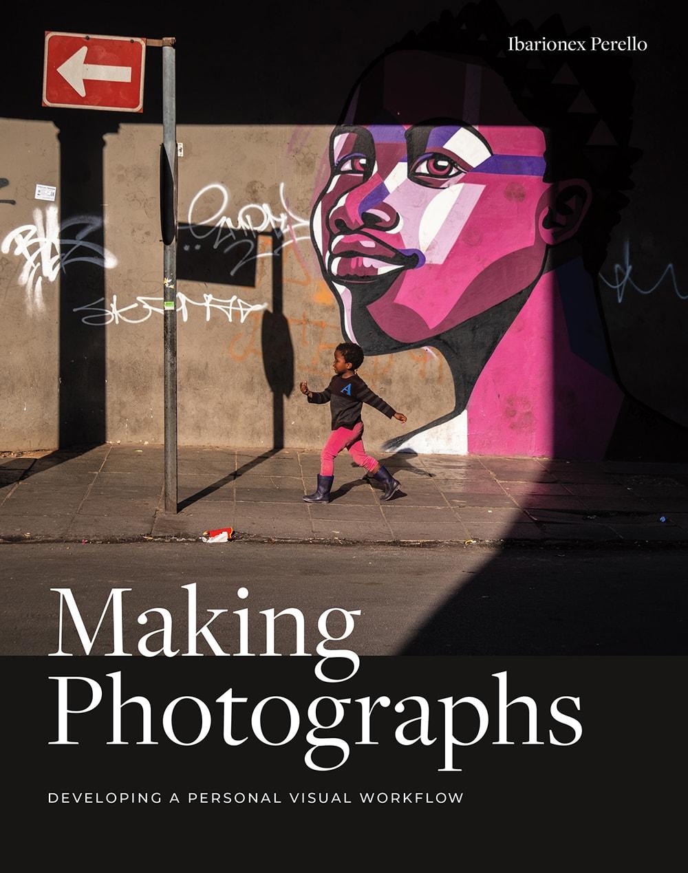 Ibarionex Perello's Making Photographs
