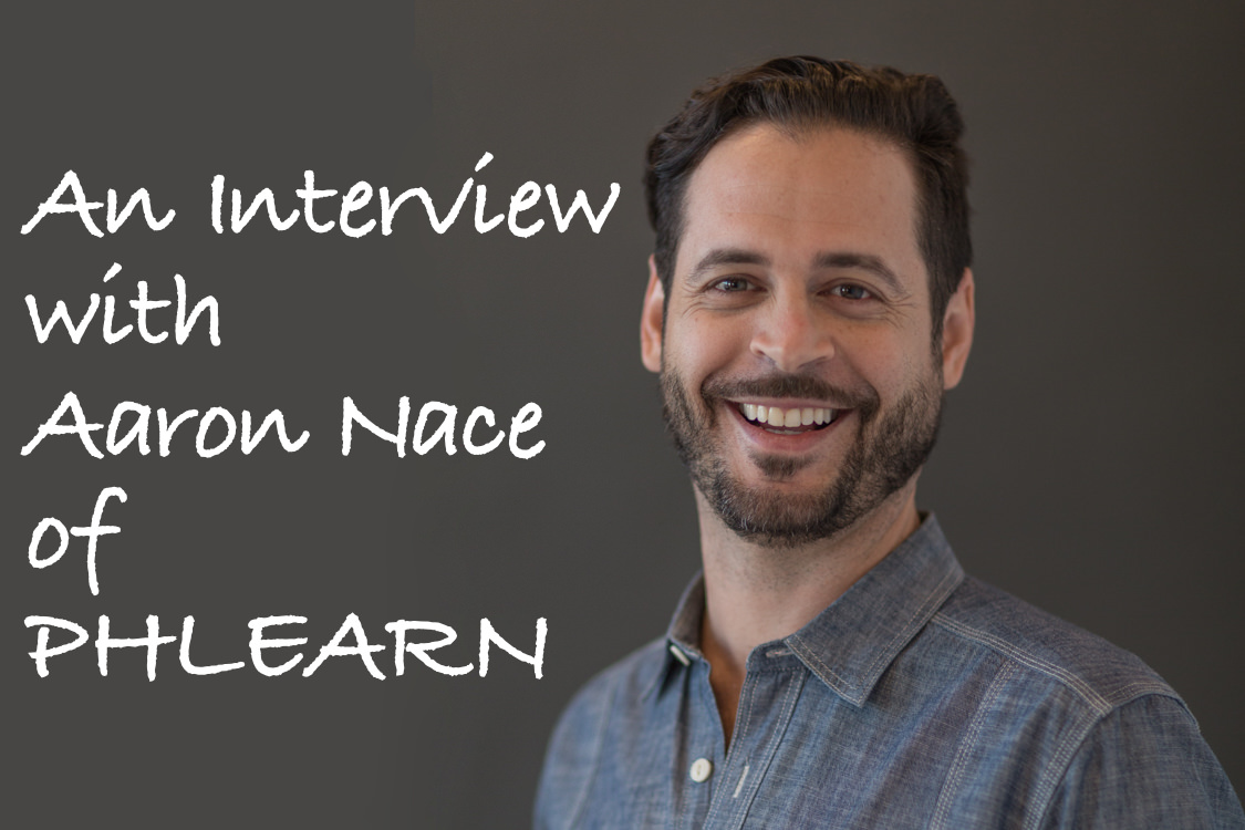 Interview with Aaron Nace of PHLEARN