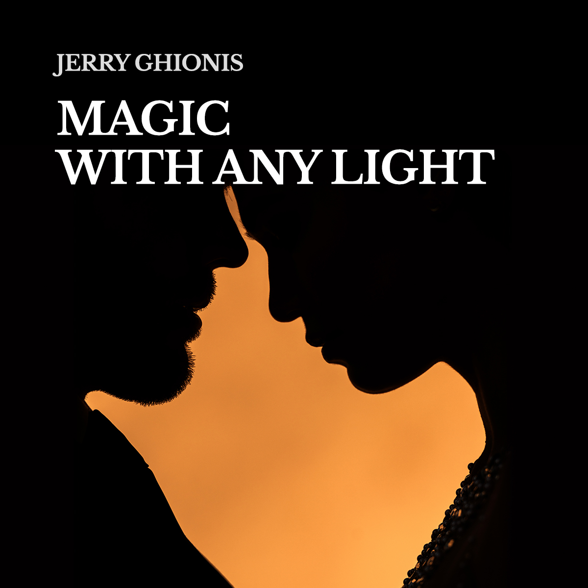 Jerry Ghionis Magic With Any Light - 1