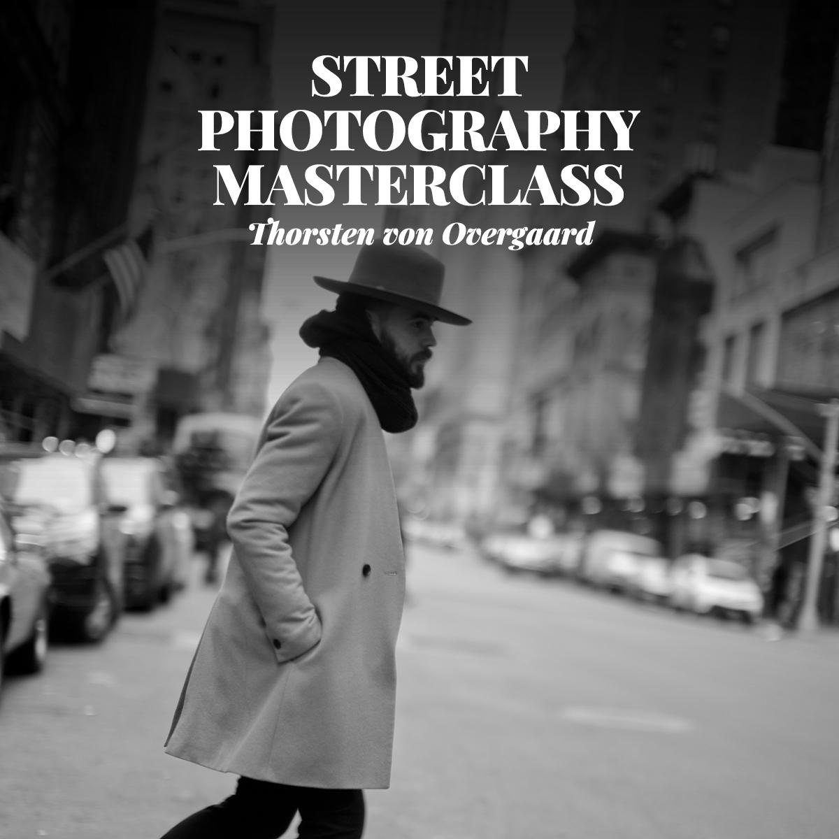 Thorsten von Overgaard Street Photography Masterclass - 1